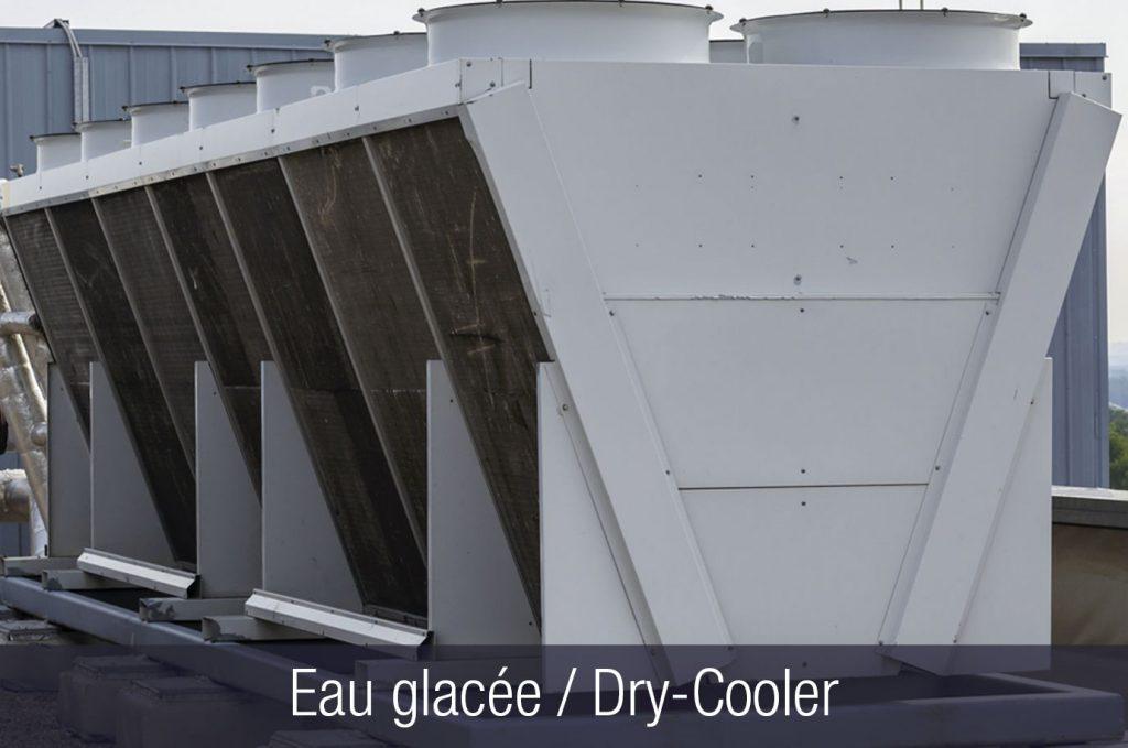 Eau glacée / Dry-Cooler