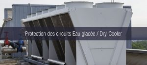Évacuation sur le toit d'un bâtiment, légende protection des circuits eau glacée et dry cooler